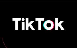Cinq conseils pour les marques qui veulent réussir sur TikTok