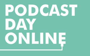 "Un PodcastDay exclusivement ""online"" depuis Londres"