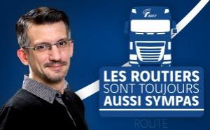 """Sur Radio VINCI : """"Les routiers sont toujours aussi sympas"""""""