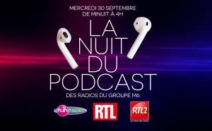 """Les radios du Groupe M6 diffusent """"La Nuit du podcast"""""""