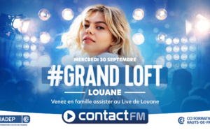 Contact FM : un Grand Loft avec Louane