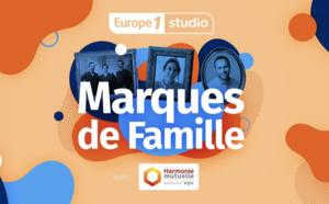 """""""Marques de Famille"""", le nouveau podcast signé Europe 1 Studio"""