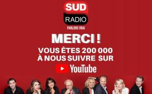 Sud Radio passe le cap des 200 000 abonnés sur Youtube
