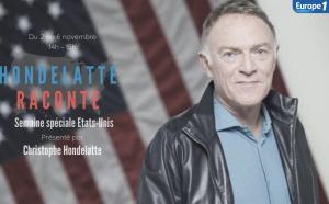 """""""Hondelatte raconte"""" : une série sur l'Histoire des USA"""