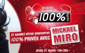 100 % reçoit Mickaël Miro
