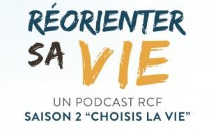"""RCF : une saison 2 pour le podcast """"Réorienter sa vie"""""""