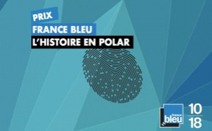 France Bleu lance le Prix France Bleu - L'Histoire en Polar