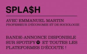 """Le podcast d'économie """"Splash"""" revient avec un nouvel animateur"""