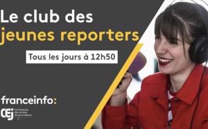 """franceinfo lance """"Le club des jeunes reporters"""""""
