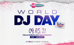 Belgique : Fun Radio célèbre le World DJ Day