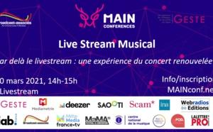 MAIN Conferences : tout savoir sur le Live Stream Musical