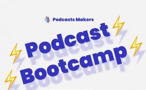 Podcast : musclez vos compétences grâce à un Bootcamp