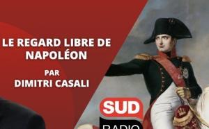 """Sud Radio lance """"Sud radio le regard, libre de Napoléon"""""""