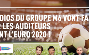 Euro 2020 : les radios du groupe M6 vont faire vibrer les auditeurs
