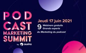 Ausha lance son premier Podcast Marketing Summit