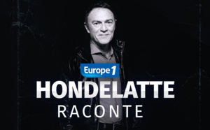 "Europe 1 lance ""Hondelatte raconte Premium"""