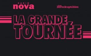 "Radio Nova organise ""La Grande Tournée"""