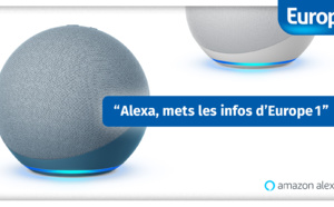 Europe 1 partenaire d'Amazon Alexa sur sa nouvelle offre d'information