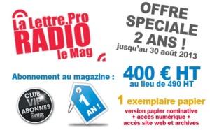 Offre spéciale 2 ans ! Abonnez-vous au Magazine La Lettre pro de la Radio pour 400 € HT au lieu de 490 € HT !