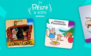 Radio France : les podcasts pour enfants à portée de voix