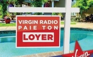 Virgin Radio paye votre loyer