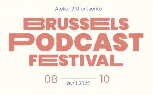 Une nouvelle édition du Brussels Podcast Festival