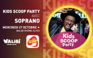"Radio Scoop présente ""La Kids SCOOP Party"" avec Soprano"