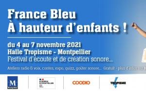 France Bleu Hérault lance son festival destiné aux enfants