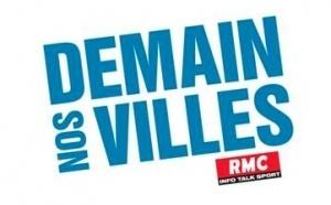"""RMC : coup d'envoi de """"Demain Nos Villes"""""""