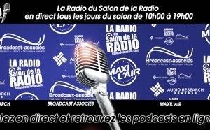 La Radio du Salon de la Radio est On Air !