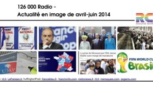 126 000 Radio - Les événements en images de la période Avril-Juin 2014