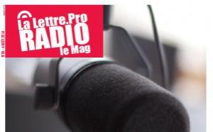 Voici votre magazine n°59 de la Lettre Pro de la Radio et des Médias