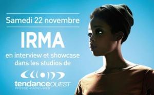 Irma en showcase avec Tendance Ouest à Caen