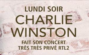 """RTL2 : Charlie Winston en """"Concert Très Très Privé"""""""