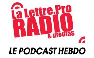 La Lettre Pro en podcast avec l'A2PRL #32