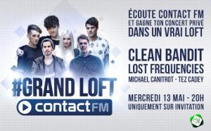 Le Grand Loft de Contact FM
