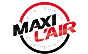 Maxi L'Air et A2PRL lancent une offre commune