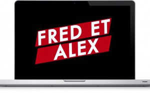 "IP France lance la web-série ""Fred & Alex"""