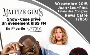 Un showcase privé reporté avec Kiss FM