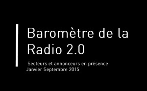 Que dit le baromètre de la Radio 2.0 ?