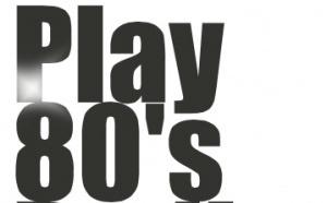 Play 80's Radio : pour le meilleur et pour le pire