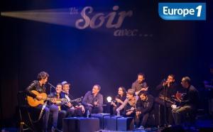 """""""Un Soir avec…"""" revient sur Europe 1"""