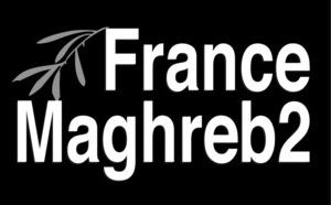 France Maghreb 2 bouleverse sa programmation