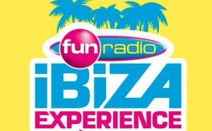 "Fun Radio prépare son ""Fun Radio Ibiza Experience"""