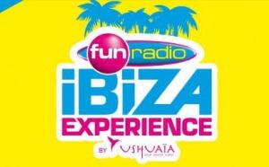 Nouveaux DJ à la Fun Radio Ibiza Experience