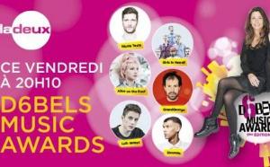 Les D6Bels Music Awards sur les radios de la RTBF
