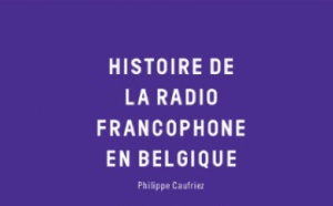 L'histoire de la radio belge dans un livre