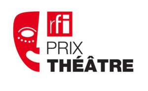 """Troisième édition du """"Prix Théâtre RFI"""""""