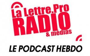 La Lettre Pro en podcast avec l'A2PRL #81