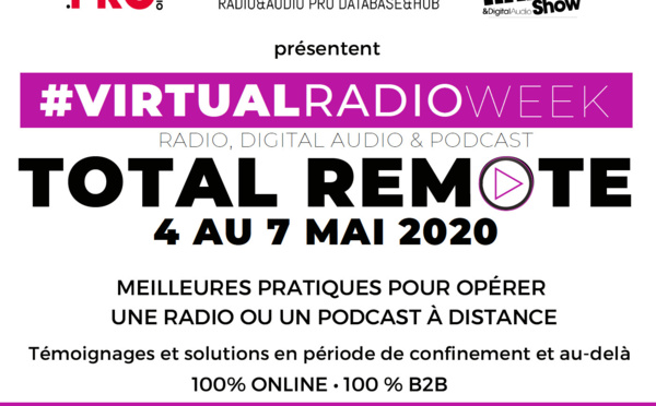 Virtual Radio Week, la réponse à la crise !